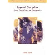 Beyond Discipline: From Compliance to Community (Merrill Education/ASCD College Textbooks) by Alfie Kohn (2000-12-29)