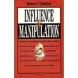Cialdini robert - Influence et manipulation