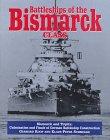 Battleships of the Bismarck Class: The 'Bismarck' and 'Tirpitz' - Culmination and Finale of German Battleship Construction
