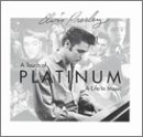Songtexte von Elvis Presley - A Touch of Platinum: A Life in Music