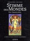 Stimme Des Mondes (Stimme des Mondes: Ein Orakelspiel)