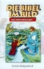 Die Bibel im Bild: Das Neue Testament. Sammelband