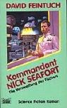 Kommandant Nick Seafort, Die Verzweiflung des Fischers - David Feintuch