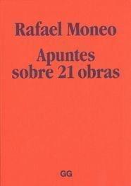 Descargar Libro Rafael Moneo: Apuntes sobre 21 obras
