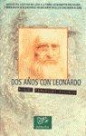 Dos años con leonardo par Miguel Fernandez Pacheco