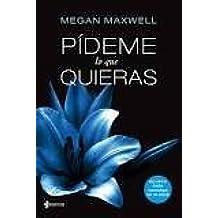 Pideme lo que quieras by Megan Maxwell (2012-12-25)