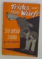 Jiu-Jitsu und Judo. [Bd. 2]. Tricks u. neue Würfe -