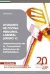 Descargar Libro Ayudante de Cocina, Personal Laboral (Grupo V) de la Administración de la  Comunidad Autónoma de Extremadura. Temario (Colección 660) de Sin datos