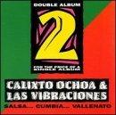 Calixto Ochoa & Las Vibraciones by Calixto Ochoa