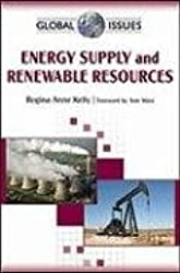 Energy Supply and Renewable Resources (Global Issues)