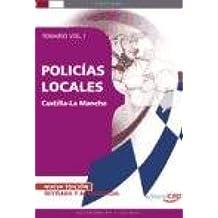POLICÍAS LOCALES DE CASTILLA-LA MANCHA. TEMARIO VOL. I