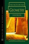 The Facts on File Geometry Handbook (Facts on File Science Library)