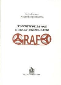 Le soffitte della voce. Il progetto grammo-foni di Silvia Calamai