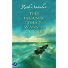 The Island That Wasn't There by Ruth Snowden (2008-10-24)