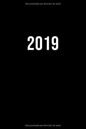 2019: ENE - DIC Agenda Semanal | 152 x 229 mm | 1 Semana en 2 Páginas | 52 Semanas Planificador y Calendario | Negro