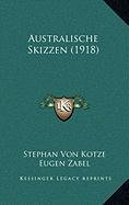 Australische Skizzen (1918) Australische Skizzen (1918)