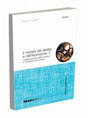 Il mondo del diritto e dell'economia. Per gli Ist. Tecnici commerciali. Con CD-ROM: 1