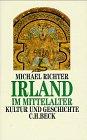 Irland im Mittelalter - Michael Richter