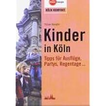 Kinder in Köln: Tipps für Ausflüge, Partys, Regentage...