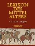 Lexikon des Mittelalters, 1 CD-ROM Für Windows 95/98/NT. Einzelplatzlizenz - Charlotte Bretscher-Gisiger