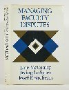 Managing Faculty Disputes (Josse Bass Higher and Adult Education) by Jane E. McCarthy (1984-11-03)