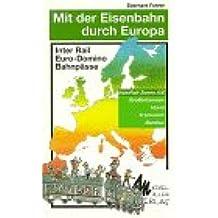 Mit der Eisenbahn durch Europa, Großbritannien, Irland, Frankreich, Benelux (InterRail-Zonen A/E)