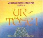 Urtöne, CD-Audio, Tl.1, Die Töne der Erde, der Sonne, des Mondes, der Shiva-Shakti-Klang, 2 CD-Audio - Joachim-Ernst Berendt