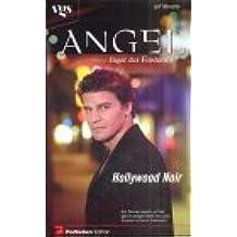 Angel, Jäger der Finsternis, Hollywood Noir