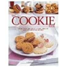 The Cookie Book: More Than 300 Great Cookie, Biscuit, Bar and Brownie Recipes