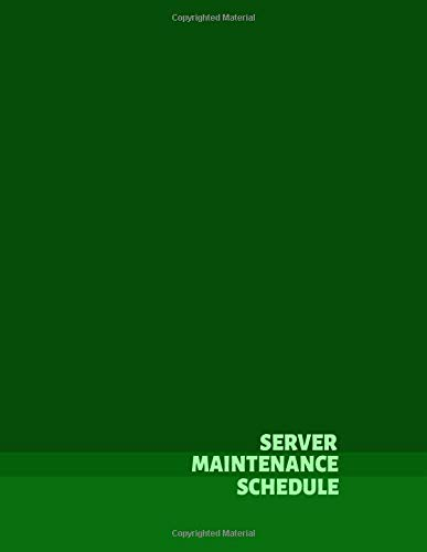 Server Maintenance Schedule: Server Maintenance Logbook, Routine Inspection Log book Journal, Safety and Repairs Maintenance Notebook, Server Room ... 110 pages. (Server Maintenance Logs, Band 29) -