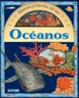 Oceanos/Oceans: Misterios Y Leyendas Del Mar/Nysteries and Legends of the Sea (Apuntes/Notations) por Moria Butterfield