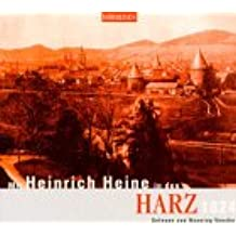 Mit Heinrich Heine in den Harz 1824, 1 Audio-CD