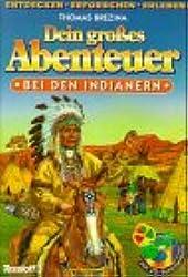 Dein großes Abenteuer, Bei den Indianern