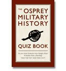the-osprey-military-history-quiz-book
