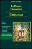 La Divina Commedia. Paradiso. Decodificazione, note, latinismi, arcaismi, giudizi critici...