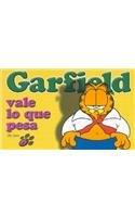 Garfield Vale Lo Que Pesa por Jim Davis