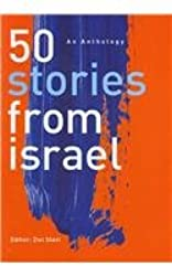 50 Stories from Israel: An Anthology