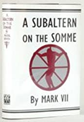 A Subaltern on the Somme (Arts & Literature)