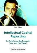 intellectual-capital-reporting-ein-ansatz-zur-starkung-des-true-and-fair-view