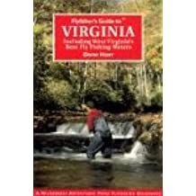 Flyfisher's Guide to Virginia: Including West Virginia's Best Fly Fishing Waters (Flyfisher's Guides)
