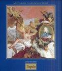 Meister der italienischen Kunst: Tiepolo. Giovanni Battista Tiepolo, 1696-1770