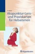 Akupunktur-Lern- und Praxiskarten für Hebammen. 120 Stück