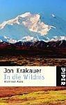 In die Wildnis - Allein nach Alaska - Jon Krakauer