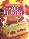 Die besten Modetorten: Lambadaschnitten, Fliesenkuchen, Aranca-Sekt-Torte, Blondes Blech, u.a.