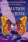 Evolution consciente par Barbara Marx Hubbard