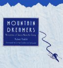 Mountain Dreamers: Visionaires of Sierra Nevada Skiing por Robert Frohlich