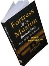 Fortress of Muslims Invocation from Quran and Sunnah (Original printed quality from Darussalm)