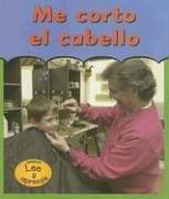 Me Corto el Cabello = Getting a Haircut (LA Primera Vez) por Melinda Beth Radabaugh