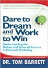 Dare to Dream and Work to Win