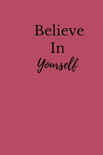 Detox-plan (Believe In Yourself: Small Lined Ruled A5 Notebook (6